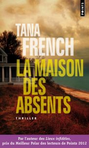 couverture de La maison des absents de Tana French