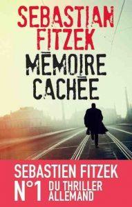 couverture de Mémoire cachée de Sebastian Fitzek