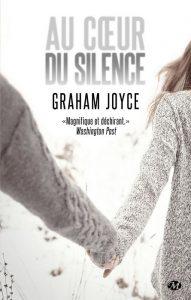 couverture de Au coeur du silence de Graham Joyce