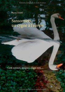 couverture de sansonnets un cygne à l'envers de Pierre Thiry
