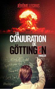 couverture de La conjuration de Gottingen de jerome Legras