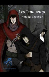 couverture de Les traqueurs de Antoine Bombrun