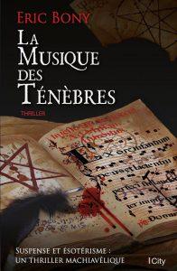 couverture de La musique des ténèbres de Eric Bony
