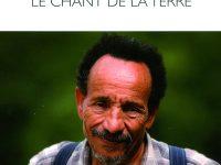 Pierre Rabhi, le chant de la terre / Rachel et Jean-Pierre Cartier