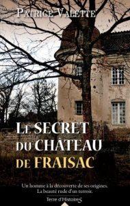 couverture de Le secret du chateau de Fraisac de Patrice Valette