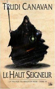 couverture de Le haut seigneur de Trudi Canavan