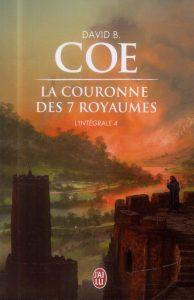 couverture de La couronne des 7 royames integrale 4 de David B Coe