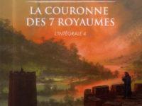 La couronne des 7 royaumes, intégrale 4 / David B. Coe