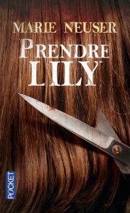couverture de Prendre Lily de Marie Neuser