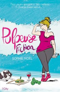 couverture de Pulpeuse fiction de Sophie Noel