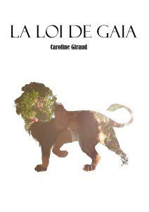 couverture de La loi de gaia de Caroline Giraud