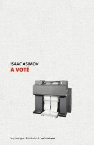 couverture de A voté d'Isaac Asimov