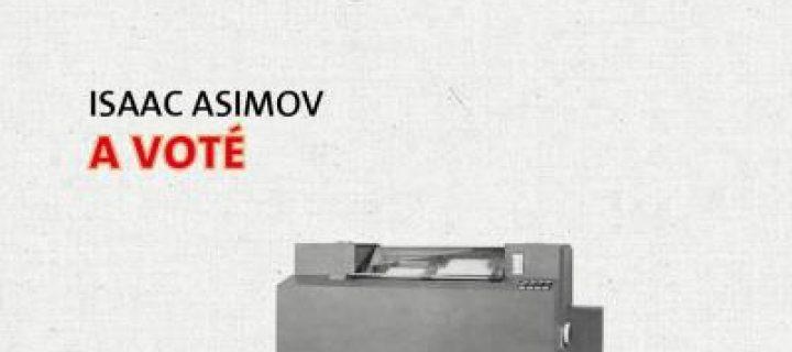 A voté / Isaac Asimov
