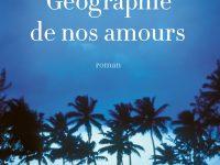 Géographie de nos amours / Rebecca Walker