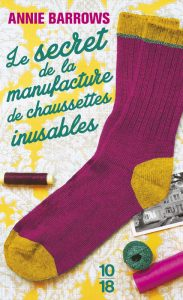 le-secret-de-la-manufacture-de-chaussettes-inusables-annie-barrows