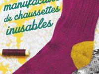 Le secret de la manufacture de chaussettes inusables / Annie Barrows