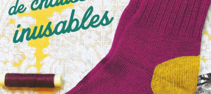 Le secret de la manufacture de chaussettes inusables / Annie Barrows