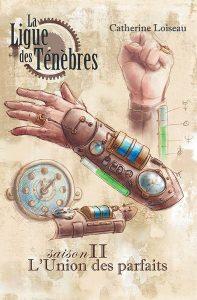 couverture de l'intégrale 2 La Ligue des Ténèbres de Catherine Loiseau