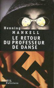 couverture de Le retour du professeur de danse de Henning Mankell