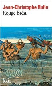 couverture de RRouge Brésil de Jean Christophe Ruffinuge brésil de Jean Christophe Rufin