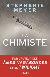 Couverture de La chimiste de Stephenie Meyer