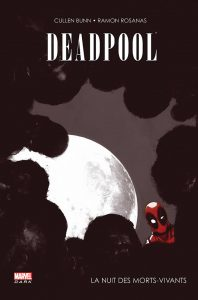 couverture de Deadpool, la nuit des morts-vivants