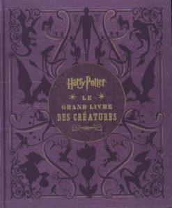 Couverture de Harry Potter - Le grand livre des créatures