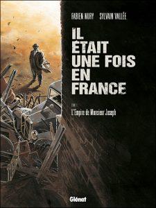 couverture du tome 1 de Il était une fois en France de Nury
