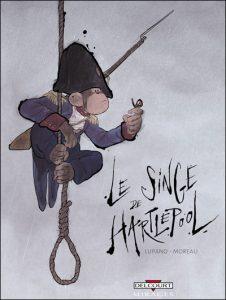 couverture de Le singe de Hartlepool de Lupano et Moreau