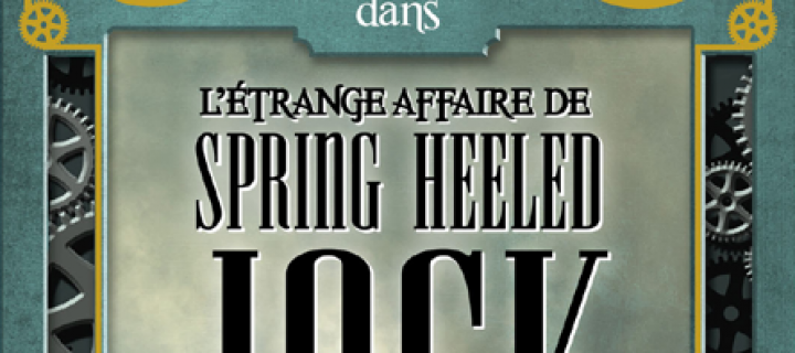 L'étrange affaire de Spring Heeled Jack / Mark Hodder