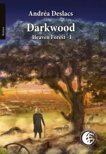 couverture de Darkwood d'Andrea Deslacs