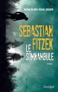 Couverture de Le somnambule de Sebastian Fitzek