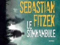 Le somnambule / Sebastian Fitzek