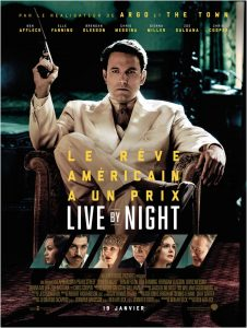 Affiche du film Live by night de Ben Affleck