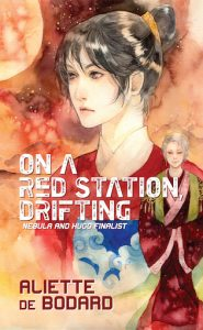 couverture de On a Red Station, Drifting de Aliette de Bodard