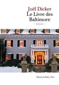 Couverture du Livre des Baltimore de Joël Dicker