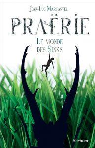 couverture de Praerie tome 1 de Jean Luc Marcastel