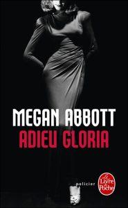 Couverture d'Adieu Gloria de Megan Abbott