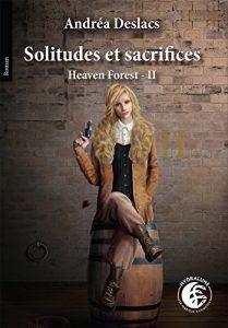 couverture de solitudes et sacrifices de Andrea Deslacs
