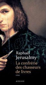 couverture de La confrérie des chasseurs de livres de Raphael Jerusalmy