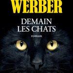 couverture de Demain les chats de Bernard Werber