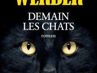 Demain les chats / Bernard Werber