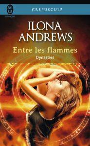 Couverture d'Entre les flammes d'Ilona Andrews