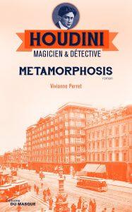 Couverture de Houdini, magicien et détective, tome 1 Métamorphosis de Vivianne Peret