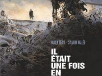Il était une fois en France / Fabien Nury, Sylvain Vallée