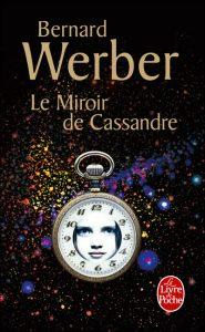 couverture de Le miroir de Cassandre de Bernard Werber