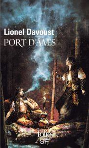 Couverture de Port d'âmes de Lionel Davoust
