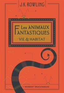 Couverture de Les animaux fantastiques de J. K. Rowling