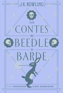 Couverture de Les Contes de Beedle le Barde de J.K. Rowling