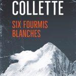 Couverture de Six fourmis blanches de Sandrine Collette